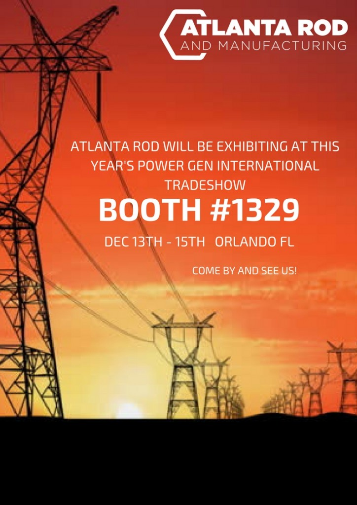 ATLANTA ROD WILL BE EXHIBITING AT THIS YEAR'S POWER GEN INTERNATIONAL TRADESHOW (1)